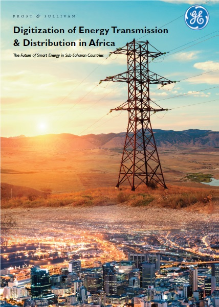 GE Power Releases Whitepaper on Digitization of Energy Transmission &  Distribution in Africa