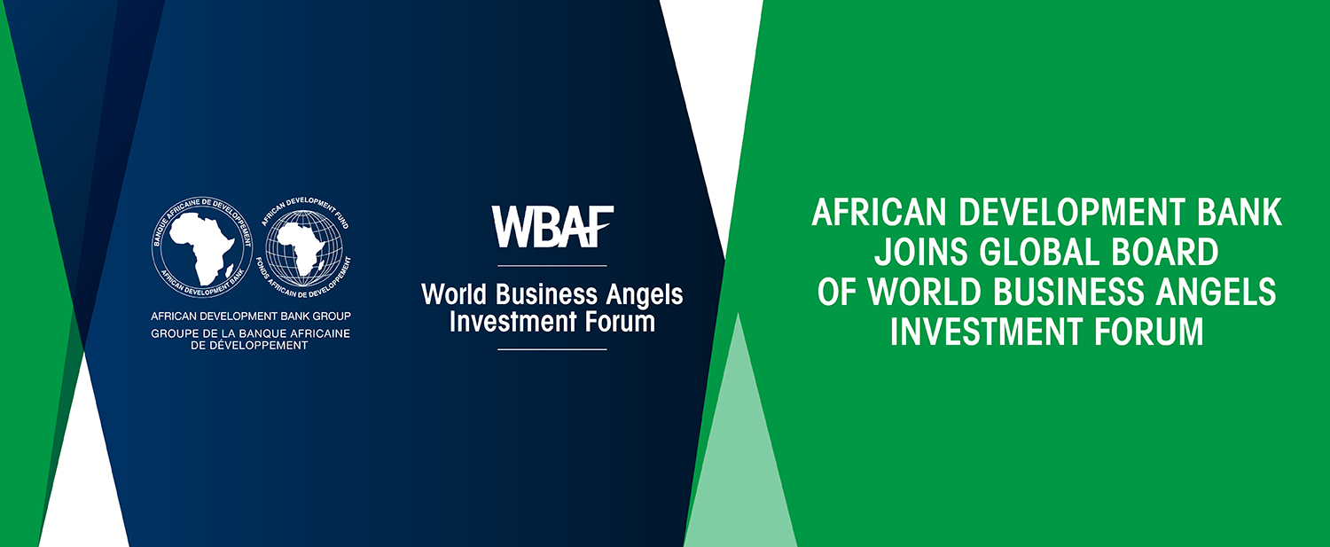 AfDB Joins Board of World Business Angels Investment Forum