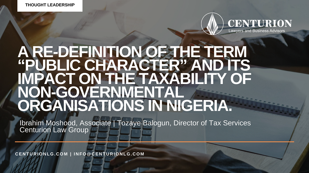 """A re-definition of the term """"public character"""" and its impact on the taxability of Non-governmental organisations in Nigeria By Ibrahim Moshood & Tozaye Balogun"""